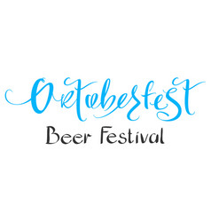 Oktoberfest beer festival handwritten ornate vector