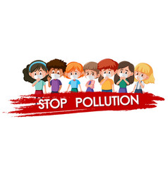 Poster design for stop pollution with children vector