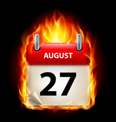 twenty-seventh august in calendar burning icon on vector image