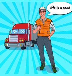 pop art happy trucker with cup of coffee vector image vector image
