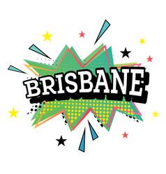 Brisbane comic text in pop art style vector
