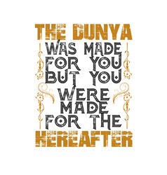 Muslim quote and saying was made for you vector