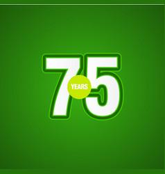 75 years anniversary green light template design vector