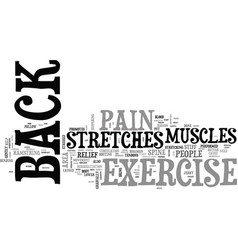 Back exercise stretches for back pain text word vector