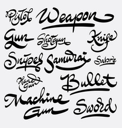 Weapon and bullet hand written typography vector