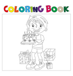 Coloring book of cartoon boy with cake a gifts at vector