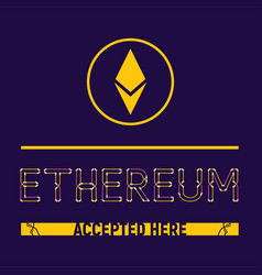 Ethereum accepted here vector