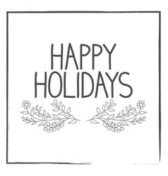 hand written text happy holidays vector image