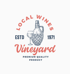 local wines vineyard sign or logo template hand vector image