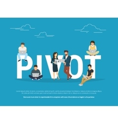 Pivot concept of business people vector