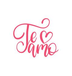 Te amo translated from spanish i love you hand vector