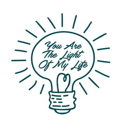 you are light my life inspirational vector image