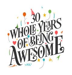 30 years birthday and anniversary celebration typo vector