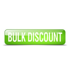Bulk discount green square 3d realistic isolated vector