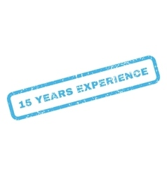 15 years experience text rubber stamp vector
