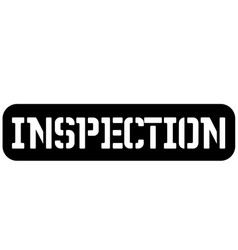 Inspection typographic stamp vector