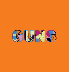 guns concept word art vector image