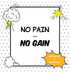 No pain no gain vector