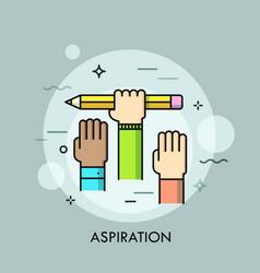 Raised human hands concept aspiration vector