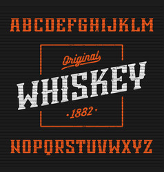Whiskey label western style font with sample vector