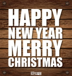 Christmas Happy New Year Wooden vector image vector image