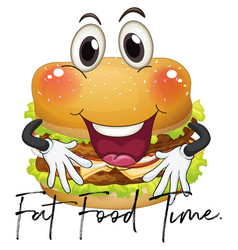 Phrase fat food time with giant hamburger vector