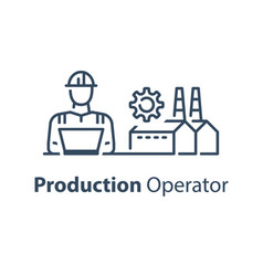 Production worker operation or administration vector