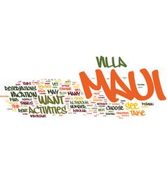 Maui villa rentals how and why you should vector