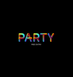 3d iridescent gradient party sign vector image