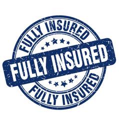 Fully insured blue grunge stamp vector