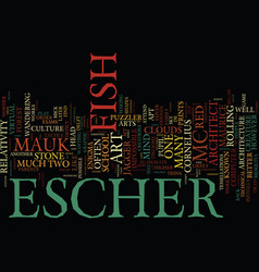 Maurice cornelius escher mc escher text vector