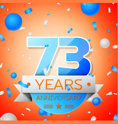 Seventy three years anniversary celebration vector