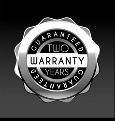 Two years warranty silver badge isolated on white vector