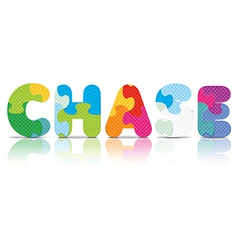 Chase written with alphabet puzzle vector