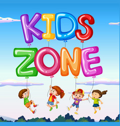 Kids zone with kids and balloon with sky vector