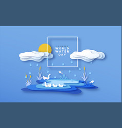 world water day papercut lake landscape concept vector image