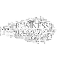 why i should go in to business text word cloud vector image