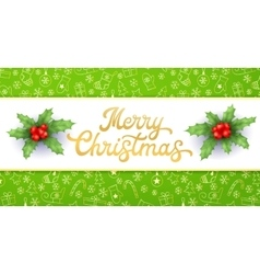 Merry Christmas Gold Xmas lettering and holly vector image