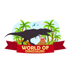 Poster world of dinosaurs prehistoric world t vector