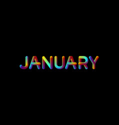 3d iridescent gradient january month sign vector