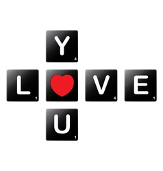 Love you crossword by scrabble tiles vector