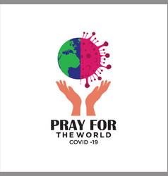Pray for world corona virus covid-19 vector