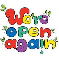 We are open again colorful sign for shops vector