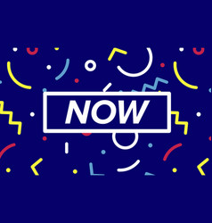 now trendy box with text and linear drawing vector image