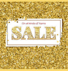 Sale poster with luxury gold sparkle glitter vector