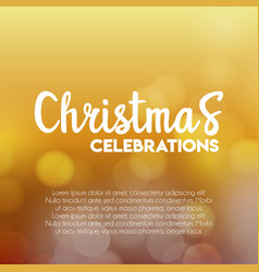 christmas celebrations glowing background vector image