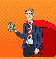 pop art super businessman in red cape with money vector image vector image