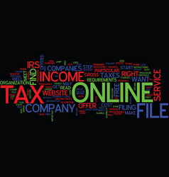File tax online text background word cloud concept vector