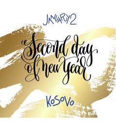 January 2 - second day new year kosovo hand vector