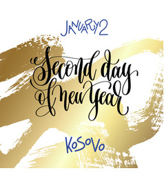 january 2 - second day of new year kosovo hand vector image